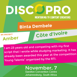 Pitching a TV Series at this year's DISCOPRO competition in Johannesburg was Binta Dembele of Ivory Coast